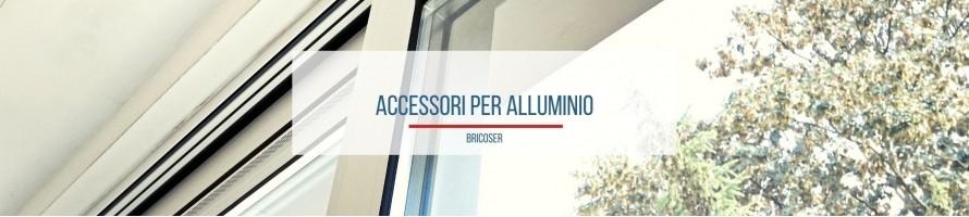 Accessori per Alluminio